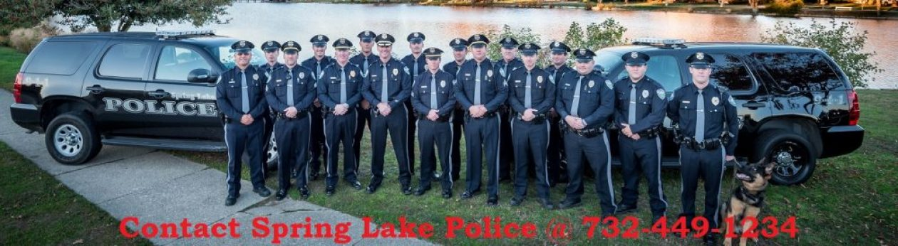Spring Lake Police Department    – 311 Washington Avenue, Spring Lake NJ 07762 – 732.449.1234